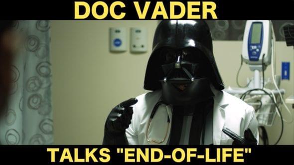 Doc Vaders Talk End-Of-Life Planning | zdoggmd.com
