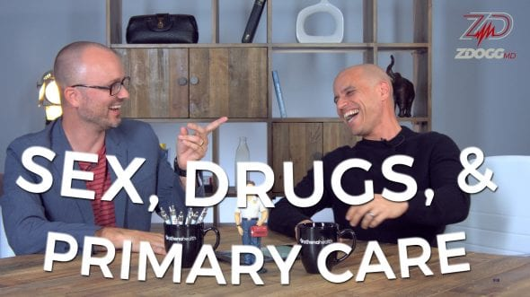 SEX, DRUGS, AND PRIMARY CARE W/ DR. RYAN NEUHOFEL
