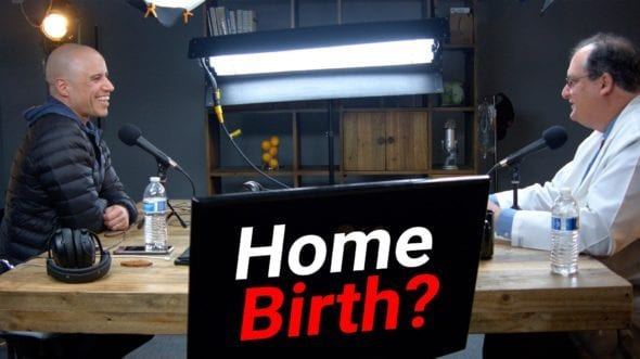 THE TRUTH ABOUT HOME BIRTH (W/DR. BLAIR DUDDY)